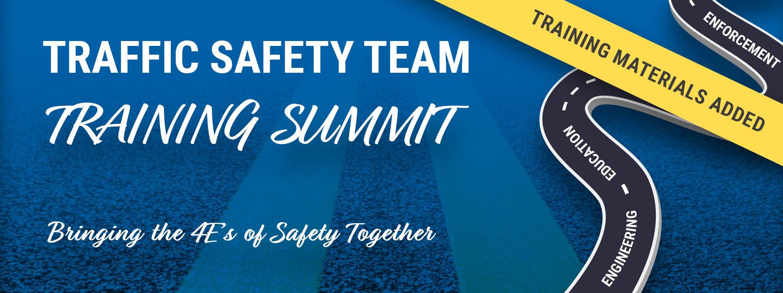 Traffic Safety Team Training Summit