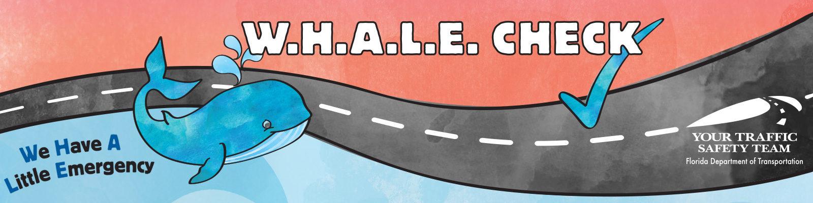 W.H.A.L.E. Check Program