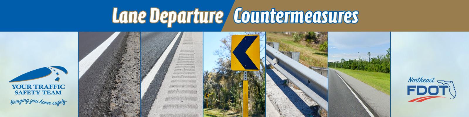 Lane Departure Countermeasures