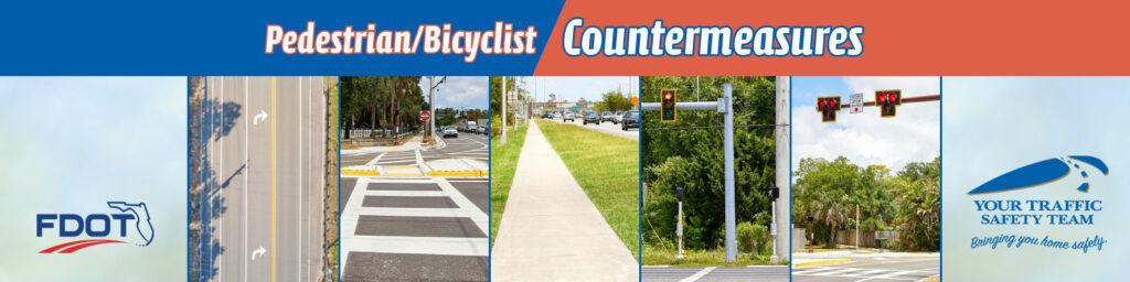 Pedestrian/Bicyclist Countermeasures